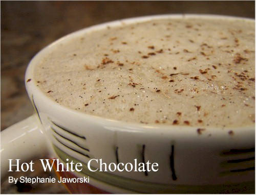 Hot White Chocolate Recipe