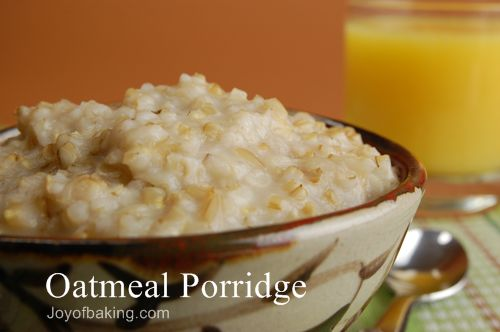 Oatmeal Porridge Recipe Joyofbaking Com Tested Recipe